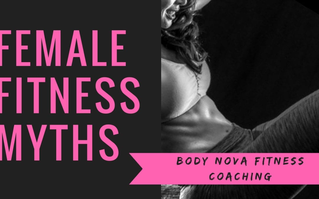 Do These Common Myths About Female Fitness Keep You From Getting Fit?